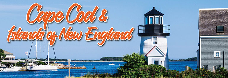 Cape Cod & the Islands of New England